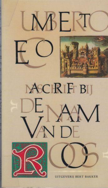 Eco, Umberto - Naschrift bij De naam van de roos. Vert. Henny Vlot