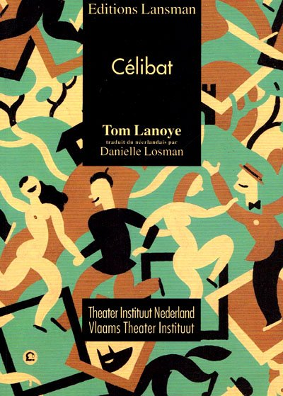 Lanoye, Tom - Célibat