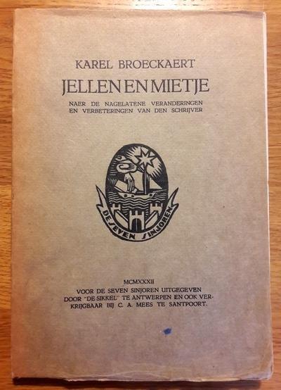 Broeckaert, Karel - Jellen en Mietje. Naer de nagelatene veranderingen en verbeteringen van den schrijver.