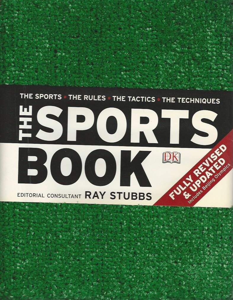 STUBBS, RAY - The Sports Book -The Sport - the rules - the tactics - the techniques