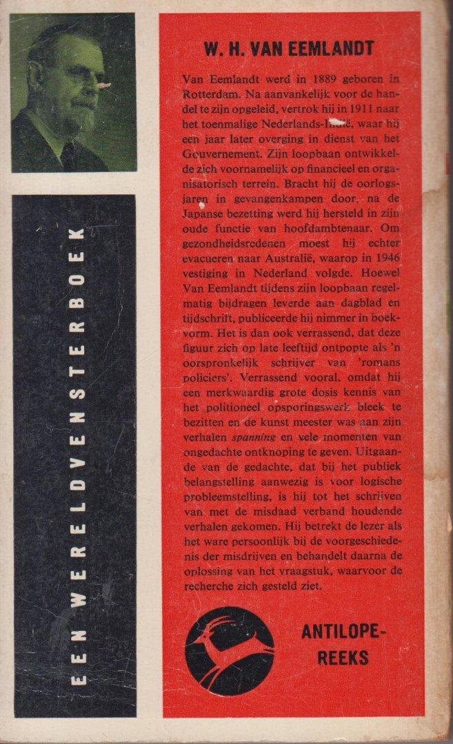 Eemlandt, W.H. van (pseudoniem van Willem Hendrik Haasse (- de vader van Hella Haasse - Rotterdam 19 mei 1888 - Baarn 1 nov. 1955) - Kogels bij het dessert