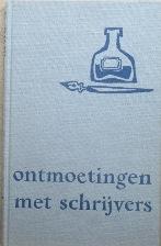 Ritter, P.H - Boekenweekgeschenk: Ontmoetingen  met schrijvers