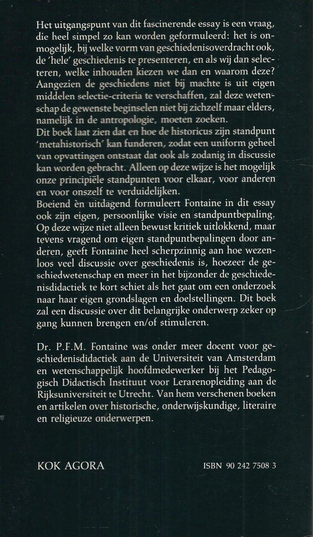 Fontaine, Dr. P. E. M. - HOE ONTSTAAT GESCHIEDENIS? Een historische antropologie