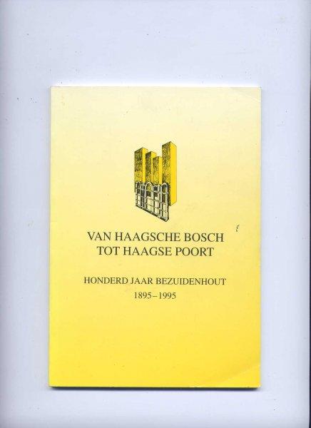 Bestuur v/d Stichting 3 maart '45-`95 - Van Haagsche Bosch tot Haagse Poort - Honderd jaar Bezuidenhout 1895-1995