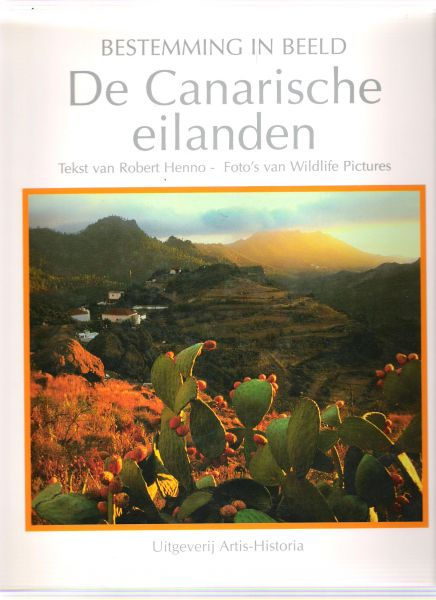 henno, robert ( foto,s van wildlife pictures ) - de canarische eilanden ( bestemming in beeld )