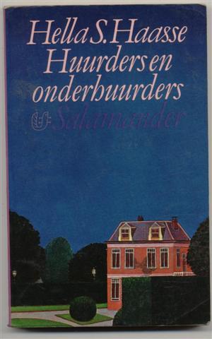 """Haasse ( = H.S. van Leleyveld-Haasse (Batavia 2 February 1918 - Amsterdam 29 September 2011), Hélène """"Hella"""" Serafia - Huurders en onderhuurders"""