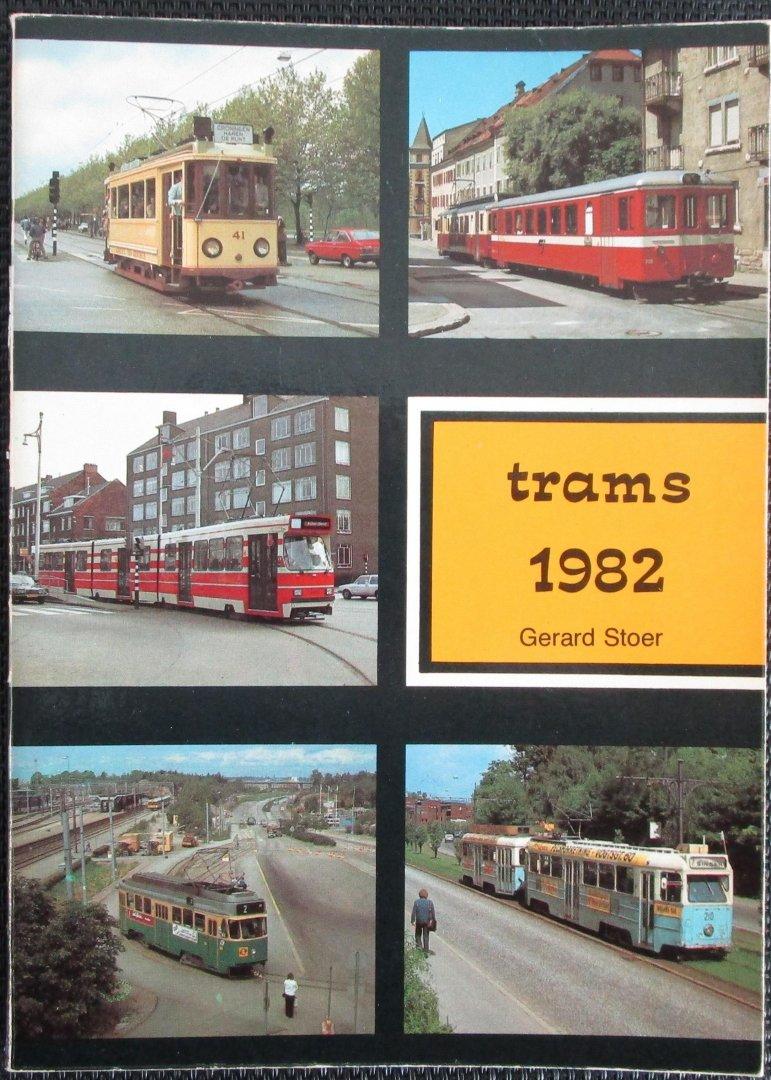 Stoer, Gerard - Trams 1982