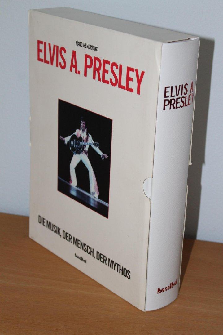 Elvis A. Presley. Die Musik...