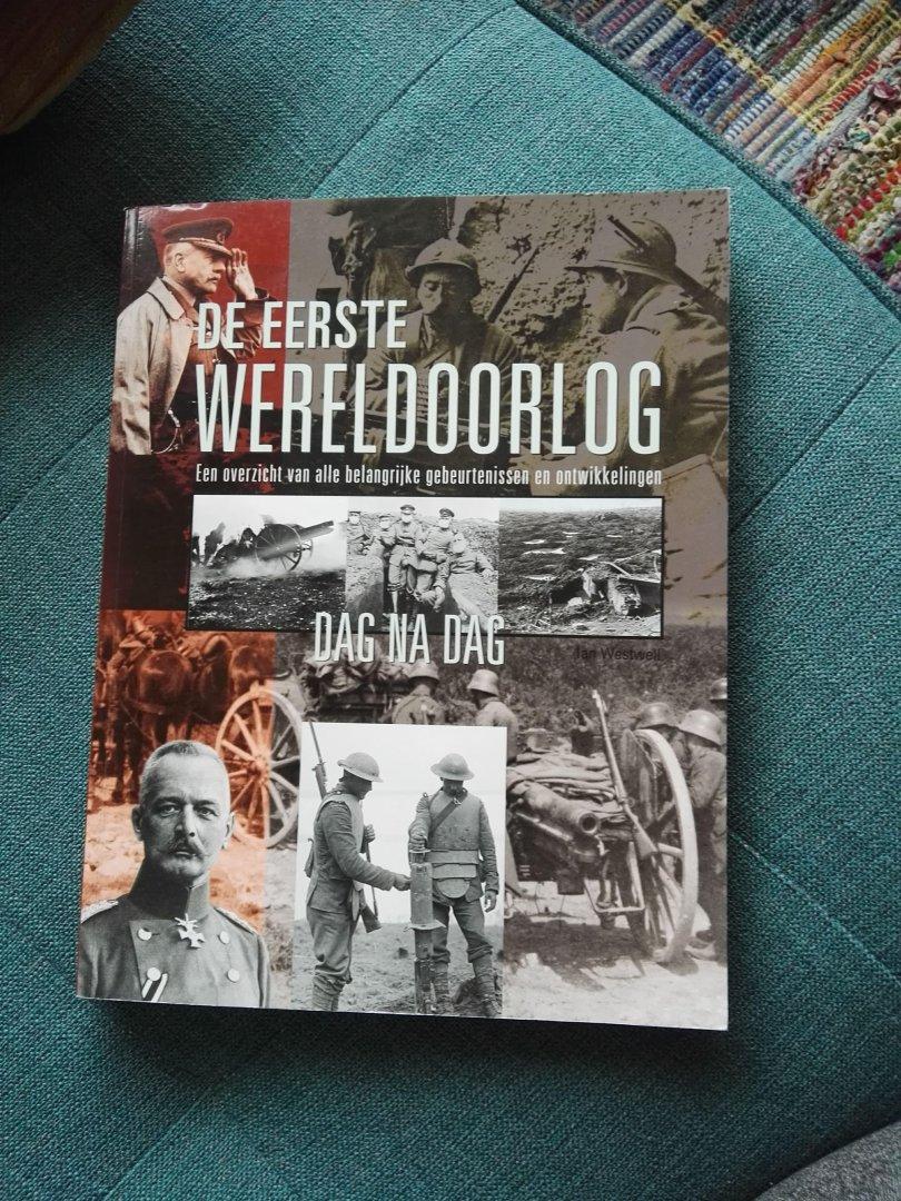 Ian Westwell - De eerste wereldoorlog- dag na dag