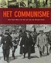 M Flores - Het communisme Van Karl Marx tot de val van de Sovjet-Unie
