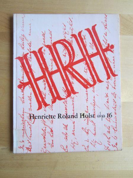 Stuiveling, Garmt [samenstelling] - Henriette Roland Holst / Schrijvers prentenboek deel 16