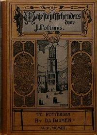 Postmus, J. - Majesteytsschenders episode van oud-hollandsch leven in de 17e eeuw