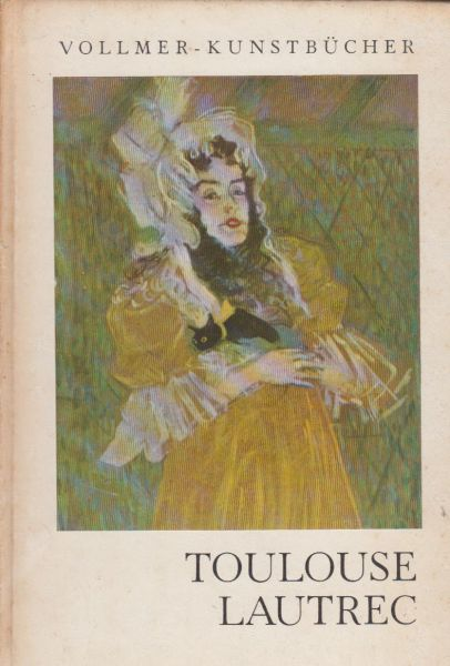 Dumont, Henry - Toulouse-Lautrec