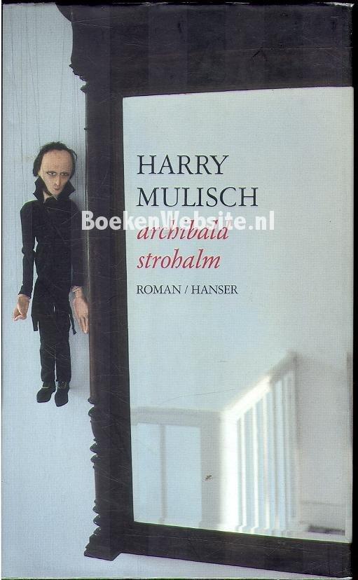 Mulisch, Harry - Archibald Strohalm