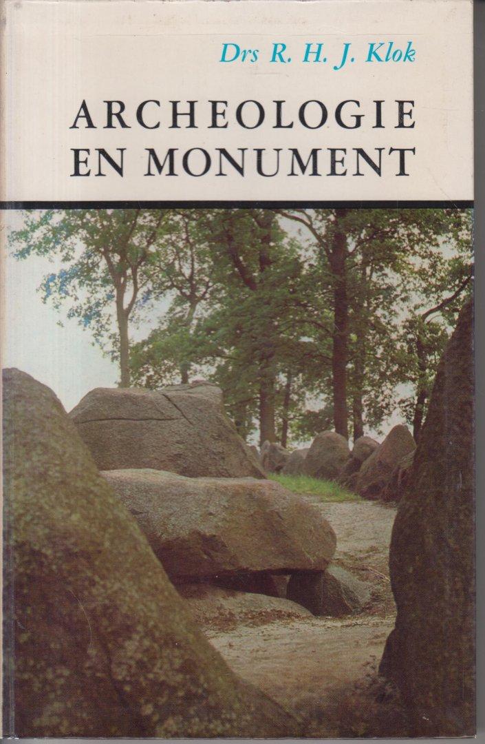 Klok, drs R.H.J. - Archeologie en monument