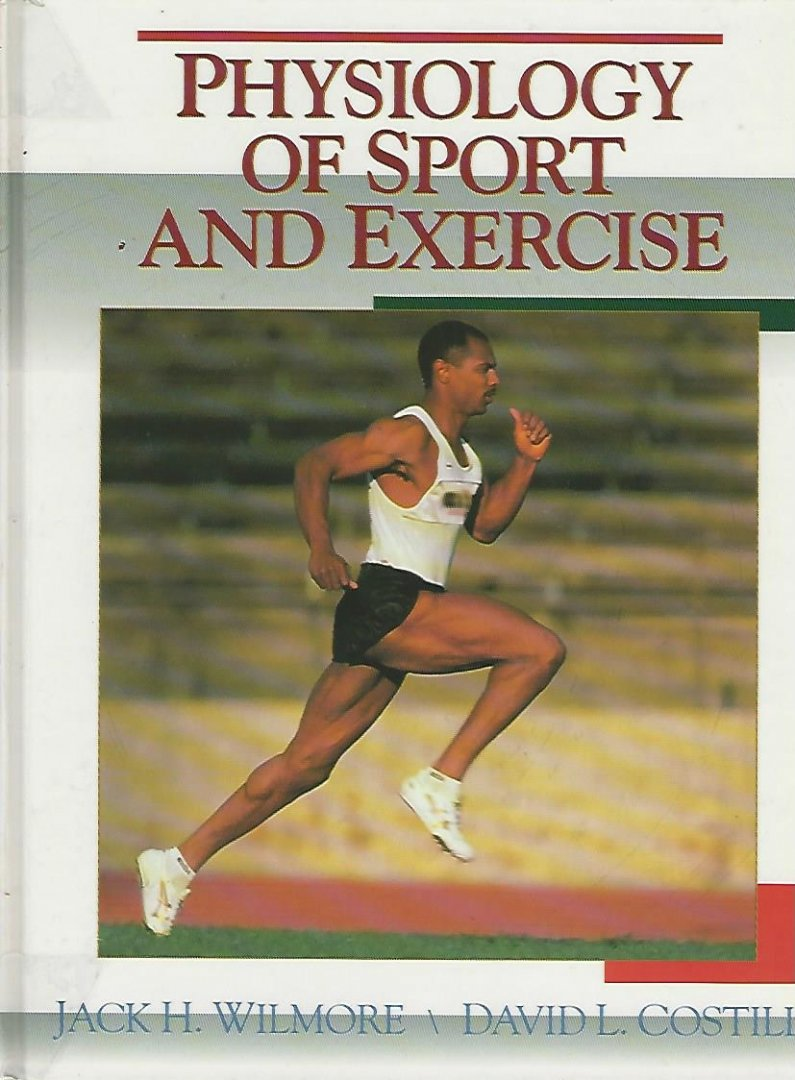 WILMORE, JACK H. AND COSTILL, DAVID L. - Psysiology of sport and exercise