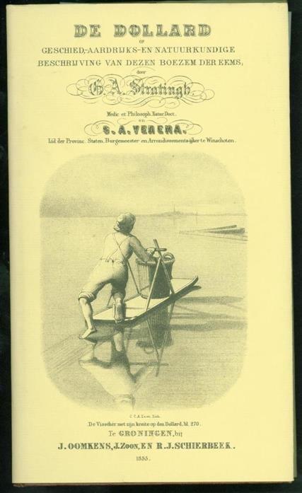 Venema, S.A./ G.A. Stratingh - De Dollard Geschied aardrijks- en natuurkundige beschrijving van dezen boezem der Eems