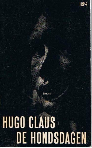 Claus (Brugge, 5 april 1929 - Antwerpen, 19 maart 2008), Hugo Maurice Julien - De hondsdagen