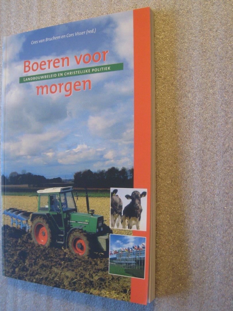 Cees van Bruchem en Cors Visser(red.) - Boeren voor morgen