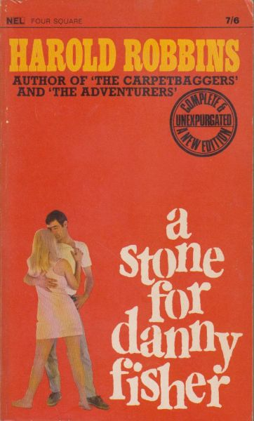 Robbins, Harold - A stone for Danny Fisher. Complete and unexpurgated new edition