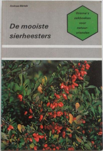 Bartels, Andreas - De mooiste sierheesters Zakboeken voor natuurvrienden