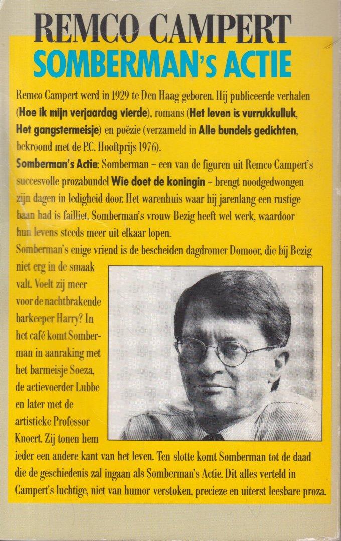 Campert (Den Haag, 28 juli 1929), Remco Wouter - Somberman`s actie - Remco Campert / 50e Boekenweek Geschenk ter gelegenheid van de Boekenweek 1985