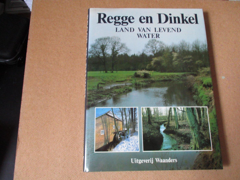 Buter. met foto's van Ger Dekkers. Adriaan - Regge en Dinkel / Land van levend water - uitgave ter gelegenheid van het 100-jarig bestaan van het waterschap 'Regge en Dinkel' 1884-1984