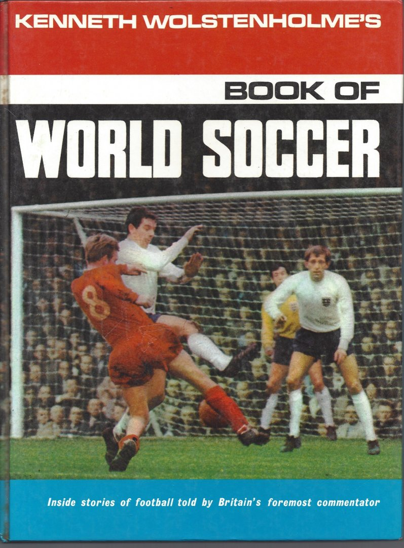 WOLSTENHOLME'S, KENNETH - Book of World soccer