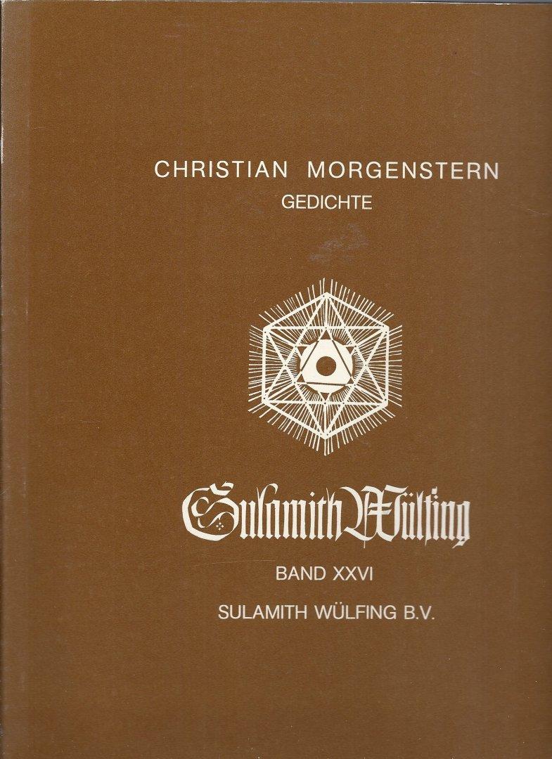 MORGENSTERN , CHRISTIAN - Gedichte - Sechs Farbige Bilder Sechs Einfarbige Bilder - Sulamith Wülfing Band XXVl