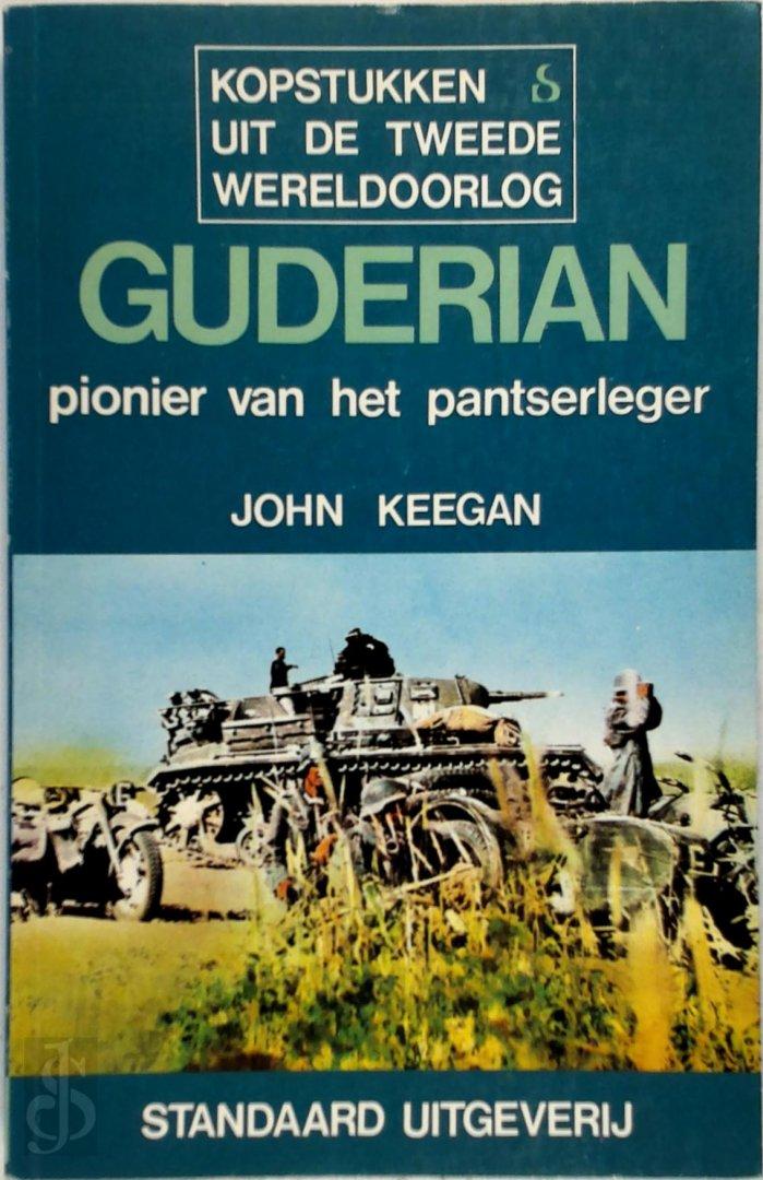 John Keegan, D.L. Uyt Den Bogaard, Barrie Pitt - Guderian Pionier van het pantserleger