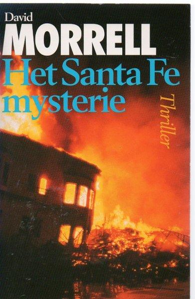 Morrell, David - Het Santa Fe Mysterie