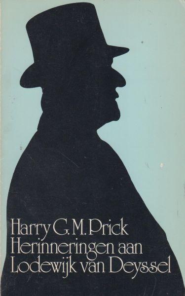 Prick, Harry G.M. - Herinneringen aan Lodewijk van Deyssel (pseudoniem Karel Joan Lodewijk Alberdingk Thijm 1864-1952)