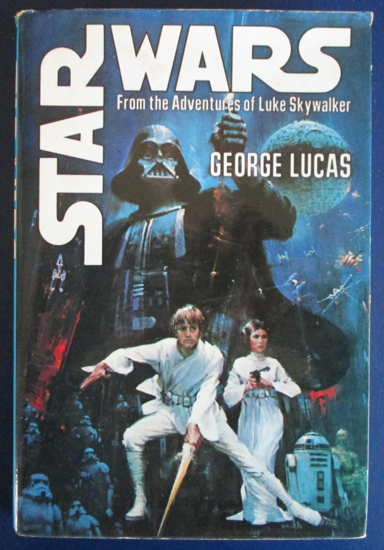 Lucas, George - Star Wars / From the adventures of Luke Skywalker