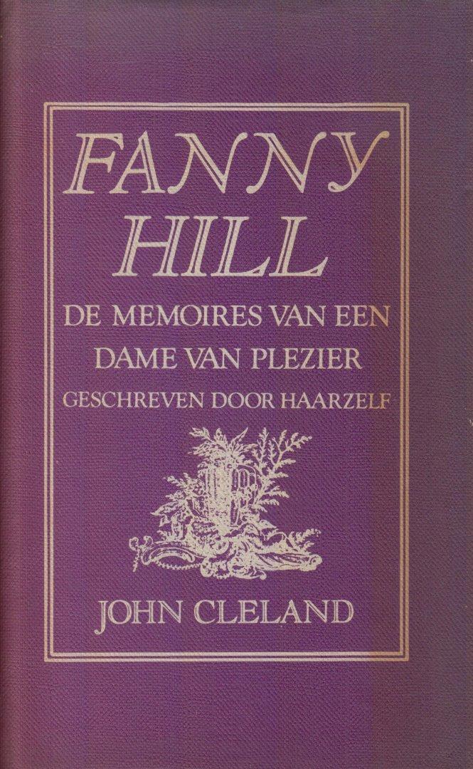 Cleland, John - Fanny Hill Herinnerimgen van een meisje van plezier.  Vert. J.F. Kliphuis.