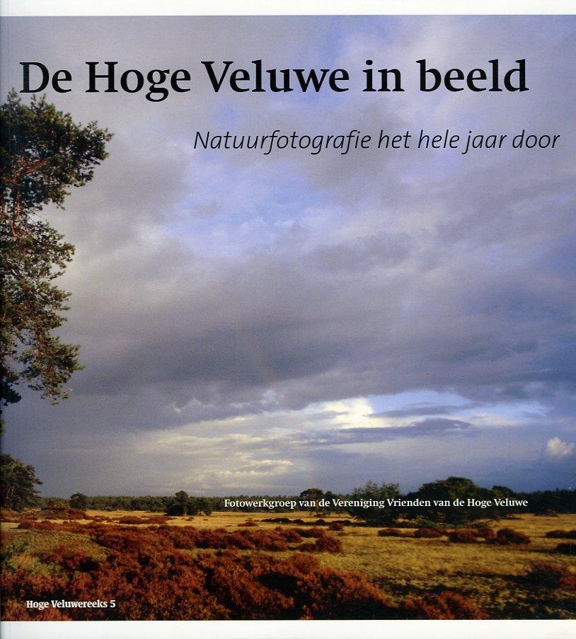 De Hoge Veluwe in Beeld. Na...