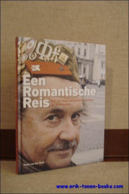 VAN DER BEEK, Frans; - EEN ROMANTISCHE REIS DOOR HET LEVEN VAN KUNSTVERZAMELAAR JEF RADEMAKERS,