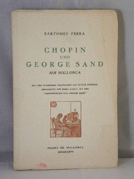 Ferra, Bartomeu - Chopin und George Sand auf Mallorca