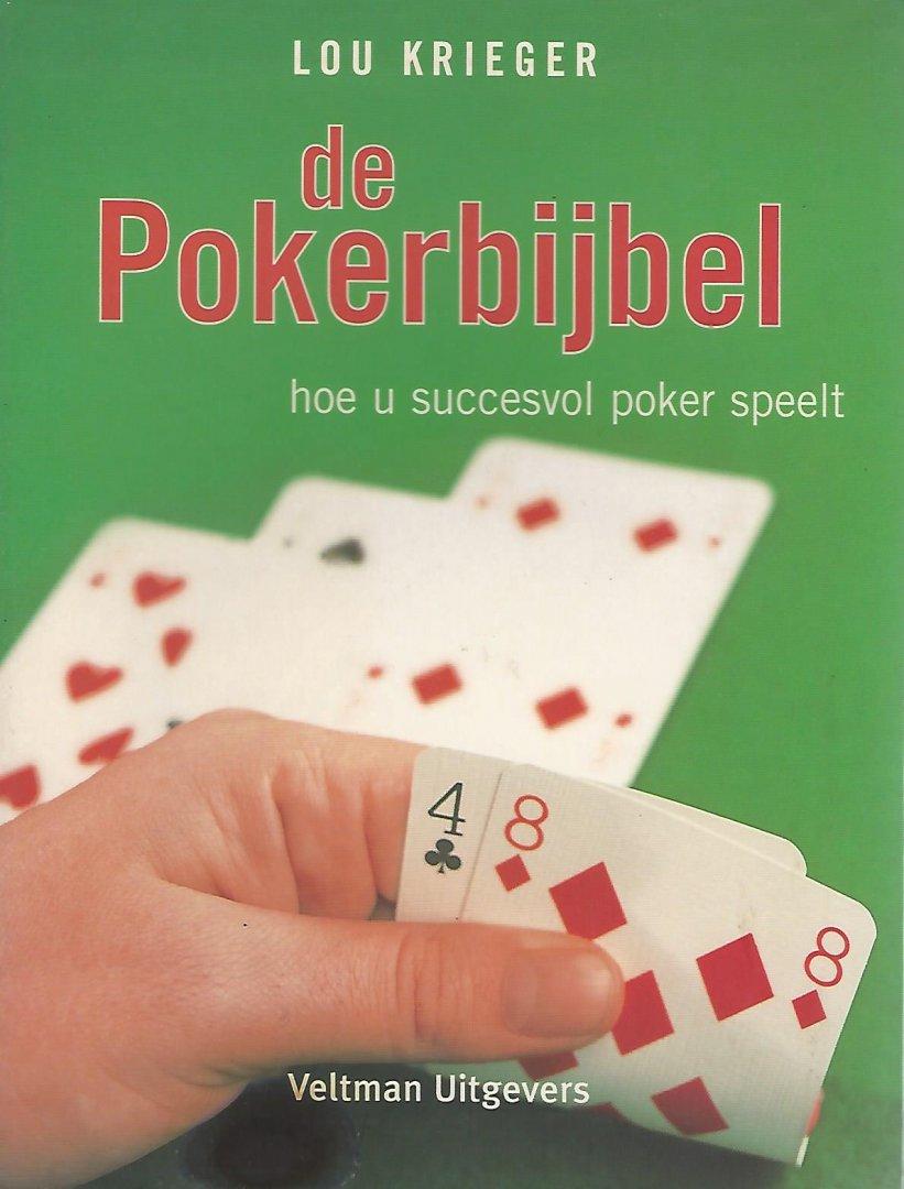 KRIEGER, LOU - De Pokerbijbel -Hoe u succesvol poker speelt