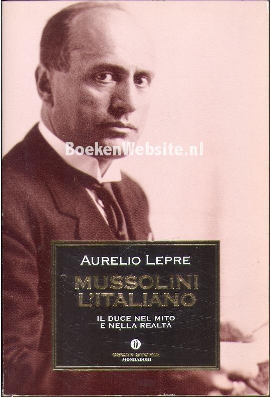 Lepre, Aurelio - Mussolini L'italiano
