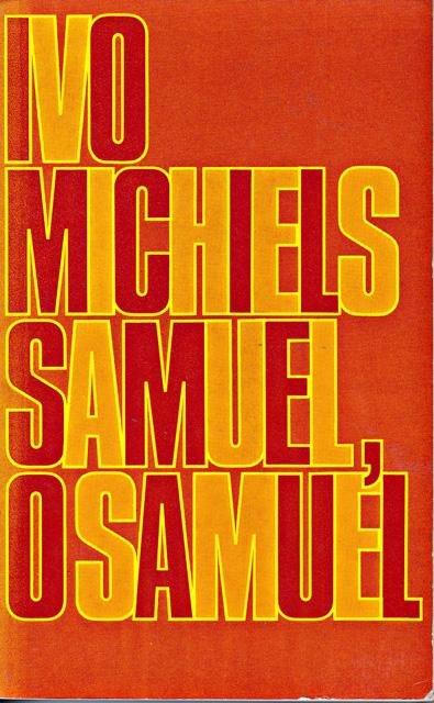 Michiels, Ivo - Samuel, o Samuel