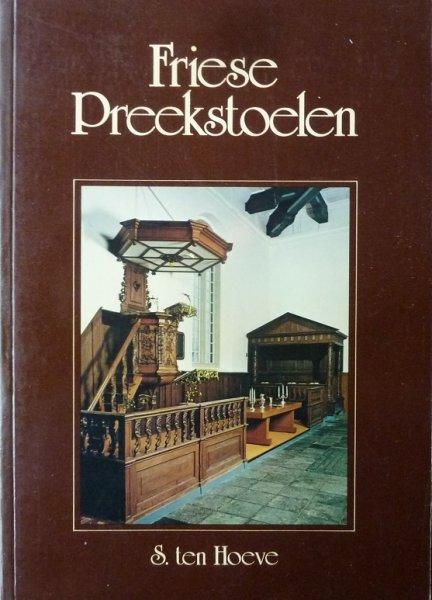 Hoeve, S. ten - Friese  Preekstoelen