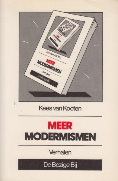 Kooten (Den Haag, 10 augustus 1941), Cornelis Reinier (Kees) van - Meer modernismen
