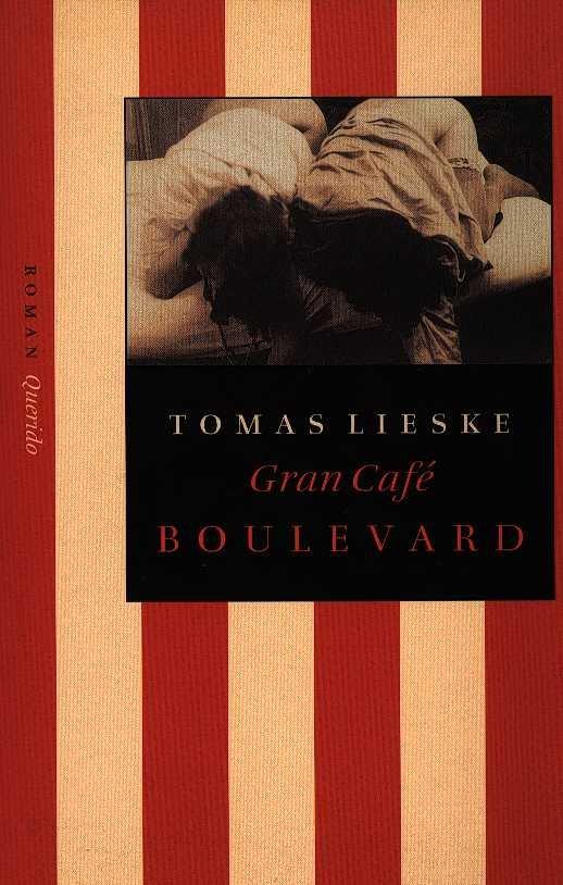 Lieske, Tomas - Grand cafe Boulevard