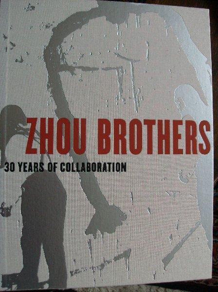 Shen, Kuiyi/ Neil Bremer/Lanny Silverman - Zhou Brothers ., -  30 years of collaboration