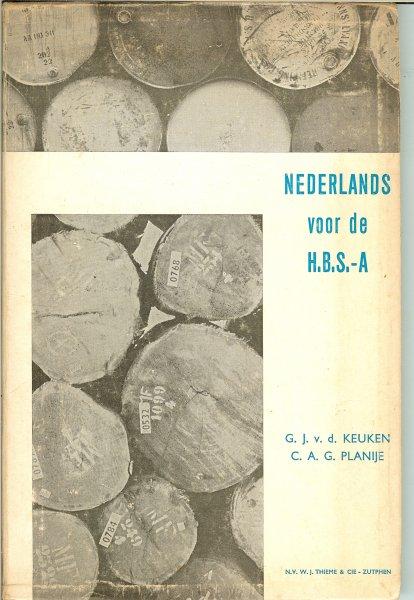 Keuken G.J.van der en C.A.G. Planije - Nederlands voor de H.B.S. - A deel V van de leergang -Eenheid en Nuance