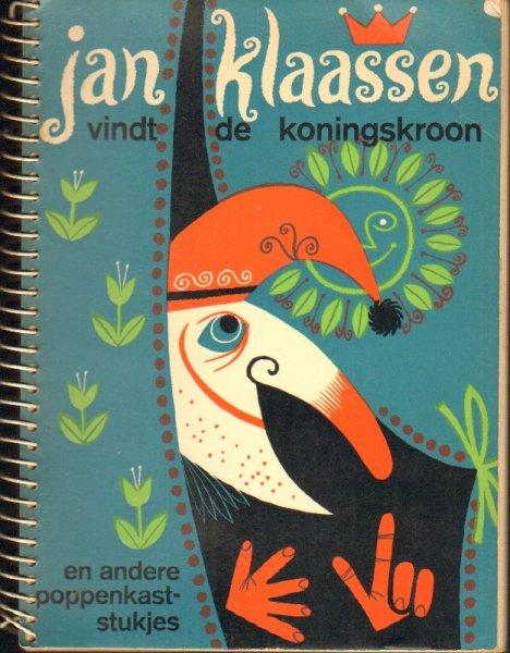 Postma, Paul - Jan Klaassen vindt de koningskroon, en andere poopenkaststukjes