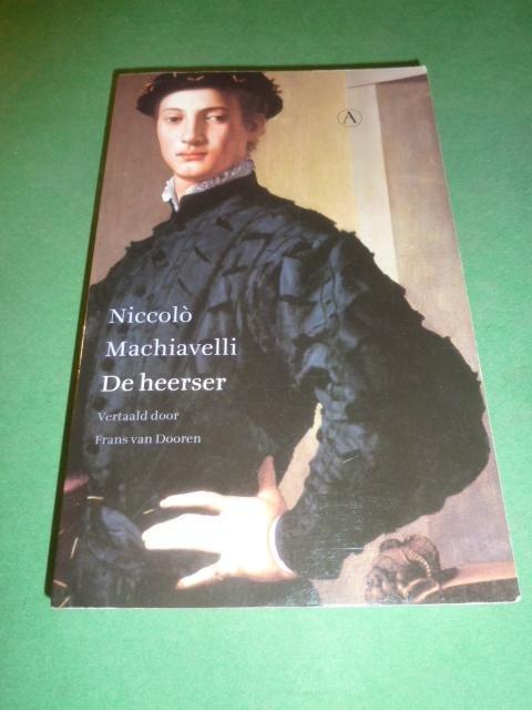 Machiavelli, Niccolo - De heerser    Vertaald door Frans van Dooren