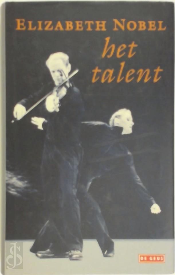 E. Nobel - Het talent