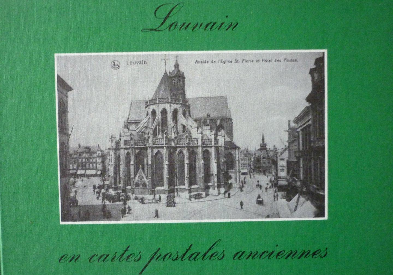 Uytterhoeven, H. - Louvain en cartes postales anciennes