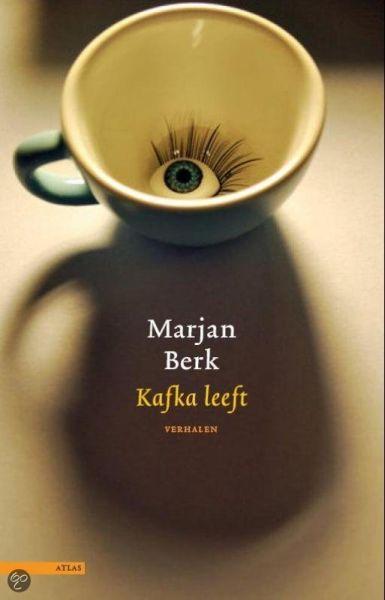 Berk, Marjan - Berk, Marjan: Kafka leeft - [ isbn 9789045020952 ]